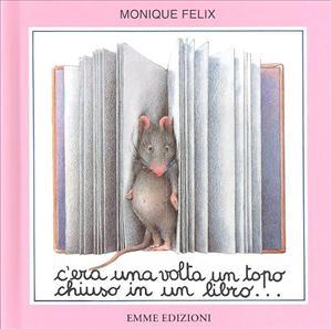 C'era una volta un topo chiuso in un libro...