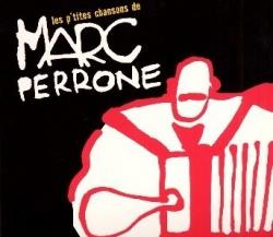 Les p'tites chansons e Marc Perrone