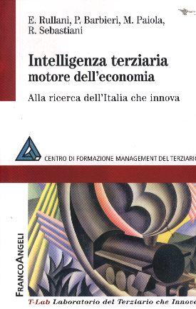 Intelligenza   terziaria   motore  dell' economia