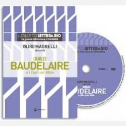 Valerio Magrelli racconta Charles Baudelaire e i Fiori del male