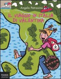 Il viaggio in Italia di Valentina