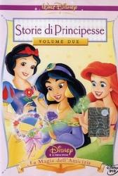 Storie di principesse. 2: La magia dell'amicizia