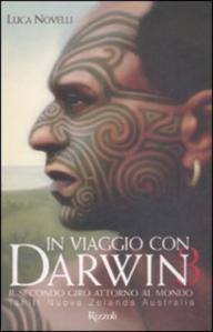 In viaggio con Darwin 3: il secondo giro attorno al mondo. Tahiti Nuova Zelanda Australia