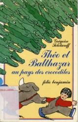 Théo et Balthazar au pays des crocodiles