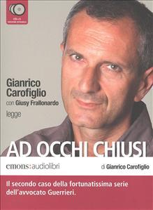 Gianrico Carofiglio con Giusy Frallonardo legge Ad occhi chiusi