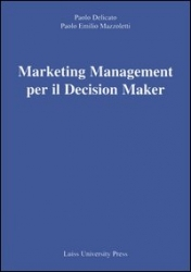 Marketing   management  per il  decision   maker