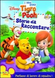 I miei amici Tigro e Pooh. Storie da raccontare