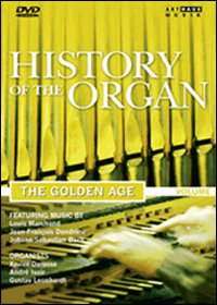 History of the organ. 3: The Golden Age