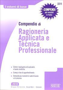 Compendio di ragioneria applicata e tecnica professionale