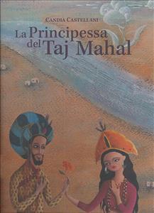 La principessa del Taj Mahal