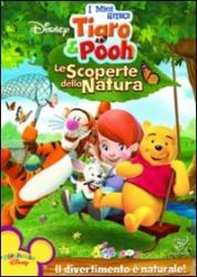 I miei amici Tigro e Pooh. Le scoperte della natura