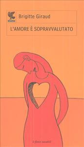 L' amore è sopravvalutato