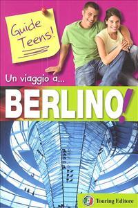 Un viaggio a... Berlino