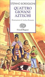 Quattro giovani Aztechi