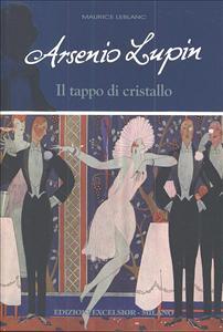 Arsenio Lupin e il tappo di cristallo