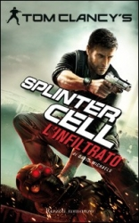 Tom Clancy's Splinter Cell. 5: L'infiltrato