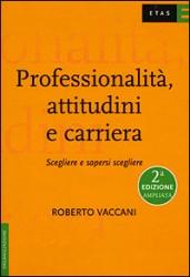 Professionalita, attitudini e carriera