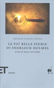 Le più belle storie di Sherlock Holmes