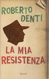 La mia Resistenza