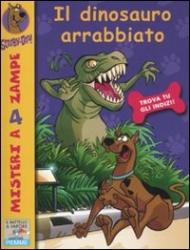 Scooby doo!. Il dinosauro arrabbiato