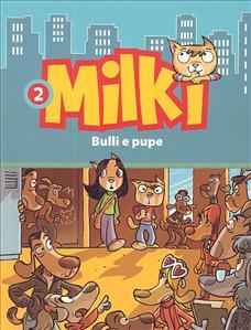 Milki. 2: Bulli e pupe