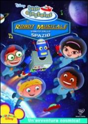 Little Einsteins. Il robot musicale venuto dallo spazio