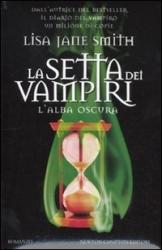 La setta dei vampiri. 8: L'alba oscura