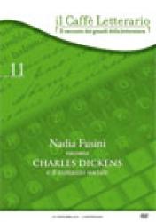 Nadia   Fusini   racconta  Charles Dickens e il romanzo sociale