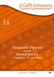Alessandro   Piperno   racconta  Franz Kafka e il grottesco del quotidiano