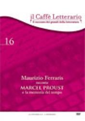 Maurizio   Ferraris   racconta  Marcel Proust e la memoria del tempo