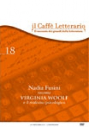 Nadia   Fusini   racconta  Virginia Woolf e il realismo psicologico