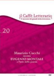 Maurizio   Cucchi   racconta  Eugenio Montale e l'arte della poesia
