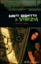 Morti sopette a Venezia