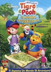 I miei amici Tigro e Pooh. Il mondo intorno a noi