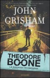 Theodore Boone. La ragazza scomparsa