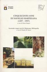 Cinquecento anni di naviglio Martesana, 1497-1997
