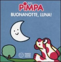 Pimpa. Buonanotte, luna!