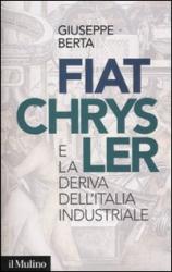 Fiat-Chrysler e la deriva dell'Italia industriale