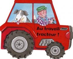 Au travail tracteur