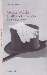 Il milionario modello e altri racconti