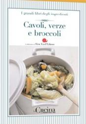 ˆI ‰ grandi libri degli ingredienti. 30: Cavoli, verze e broccoli