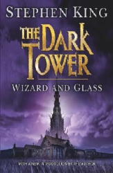The dark tower. ˆ4: ‰Wizard and glass