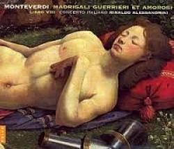 Madrigali Guerrieri et Amorosi