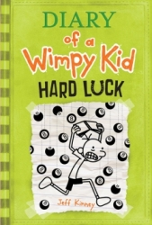 Diary of a Wimp Kid. [8]: Hard luck