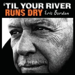 Til your river