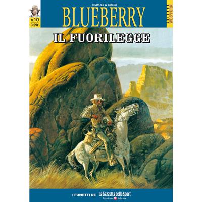 Blueberry. 10: Il fuorilegge
