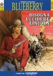 Blueberry. 23: Bisogna uccidere Lincoln