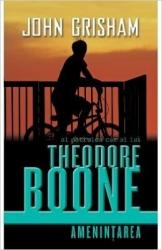 Theodore Boone. Ameninţarea