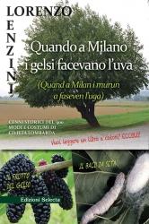 Quando a Milano i gelsi facevano l'uva (Quand a Milan i murun a faseven l'uga)