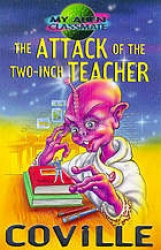 My alien classmate. [2]: The attack of the two-inch teacher